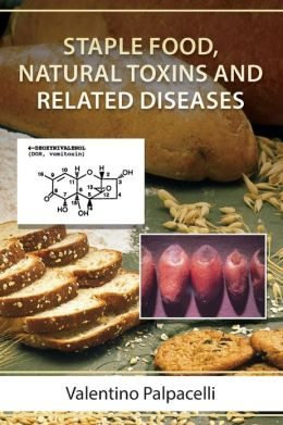 Staple Food, Natural Toxins and Related Diseases