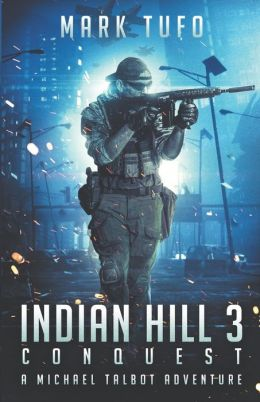 Conquest ~ Indian Hill 3