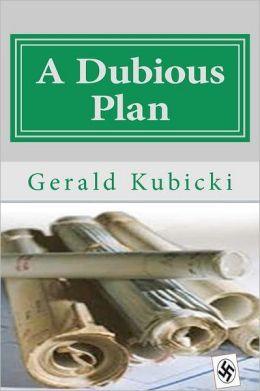 A Dubious Plan