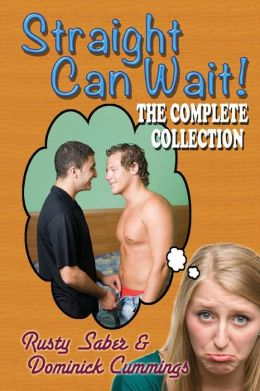 Straight Can Wait: the Complete Collection