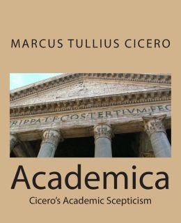 Academica: Cicero's Academic Scepticism