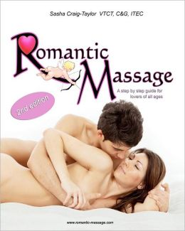 Romantic Massage: A step by step guide for lovers of all ages