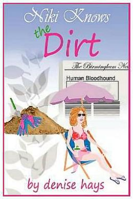 Niki Knows the Dirt: A Niki Edgar Mystery