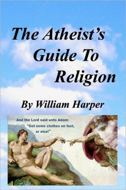 The Atheist's Guide to Religion