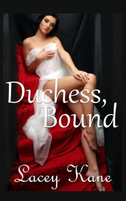 Duchess, Bound