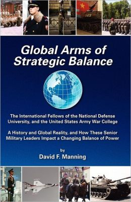 Global Arms of Strategic Balance: Global Arms Series