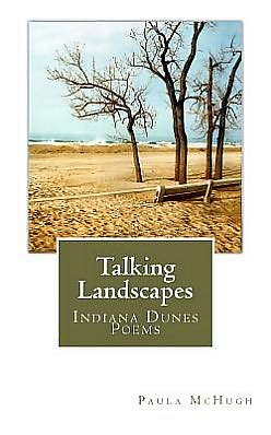 Talking Landscapes: Indiana Dunes Poems