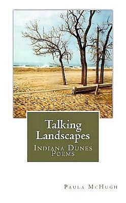 Talking Landscapes: Indiana Dunes Poems