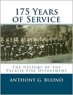 175 Years of Service: The History of the Valatie Fire Department