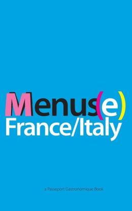 Menus(e): France/Italy