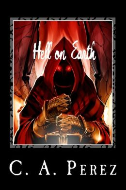 Hell on Earth: Book One of the Undead Trilogy