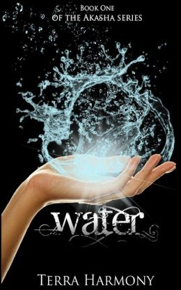 Water, Book One of the Akasha Series