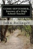COME SEPTEMBER, Journey of a High School Teacher
