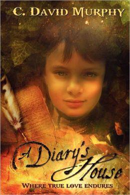 A Diary's House: Where True Love Endures