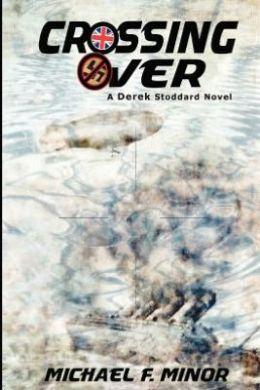 Crossing over: a Derek Stoddard Novel: Introducing Carter Adams