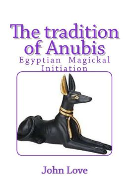 The Tradition of Anubis