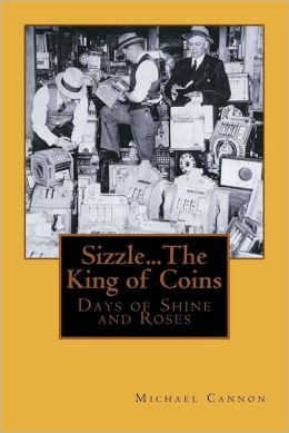 Sizzle...The King of Coins