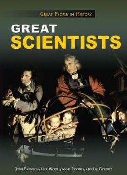 Great Scientists: Great People in History Series