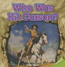 Who Was Kit Carson?