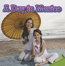 A Day in Mexico