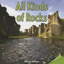 All Kinds of Rocks
