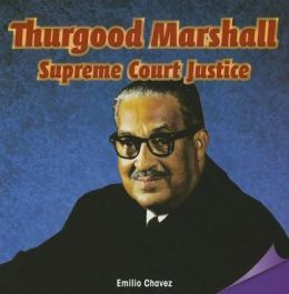 Thurgood Marshall: Supreme Court Justice