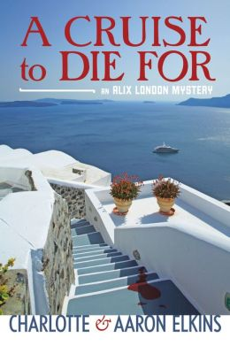A Cruise to Die For (Alix London Series #2)