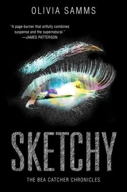 Sketchy (Bea Catcher Chronicles Series #1)