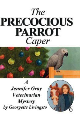 The Precocious Parrot Caper