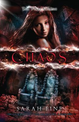 Guards of the Shadowlands 3 - Chaos - Sarah Fine