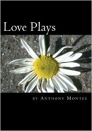 Love Plays: 2 One-Act Plays Dealing with Love