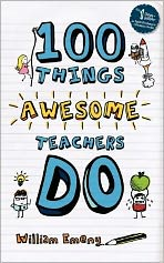 100 Things Awesome Teachers Do