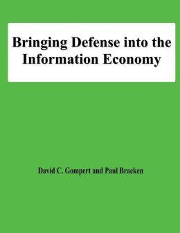 Bringing Defense into the Information Economy
