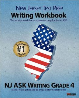 NEW JERSEY TEST PREP Writing Workbook NJ ASK Writing Grade 4