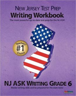 NEW JERSEY TEST PREP Writing Workbook NJ ASK Writing Grade 6
