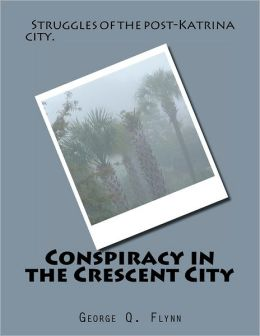 Conspiracy in the Crescent City