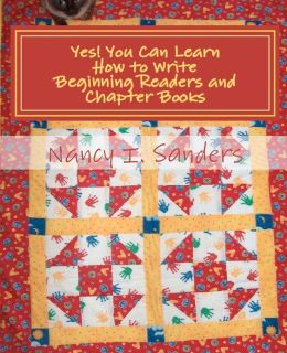 Yes! You Can Learn How to Write Beginning Readers and Chapter Books