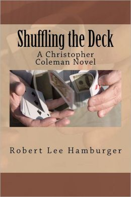Shuffling the Deck: A Christopher Coleman Novel
