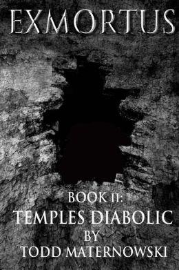 Exmortus 2: Temples Diabolic
