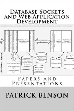 Database Sockets and Web Application Development: Papers and Presentations
