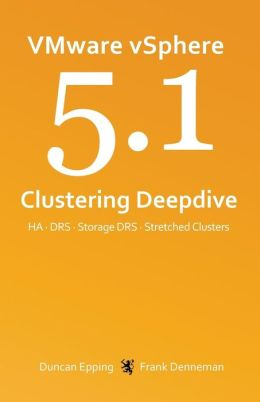 VMware VSphere 5. 1 Clustering Deepdive