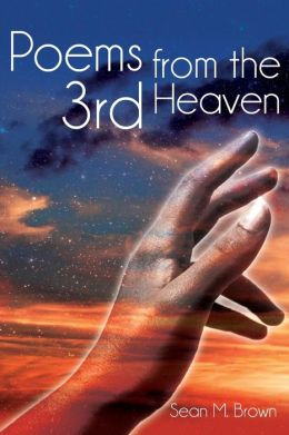 Poems from the 3rd Heaven