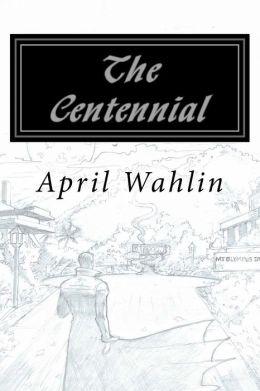 The Centennial: Short Story's of Ithiria