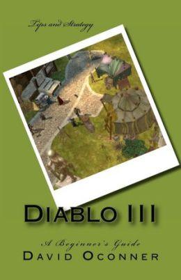 Diablo III: A Beginner's Guide