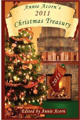 Annie Acorn's 2011 Christmas Treasury: A Christmas Anthology