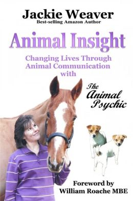 Animal Insight: Animal Communication with The Animal Psychic