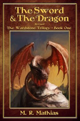 The Sword and the Dragon (Revised): The Wardstone Trilogy