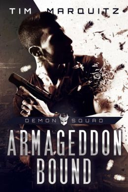 Armageddon Bound: Demon Squad