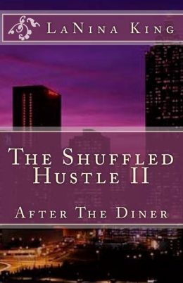 The Shuffled Hustle II - after the Diner