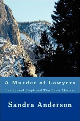 A Murder of Lawyers: The Second Steph and Tim Baker Mystery